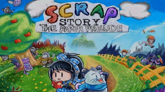 ペーパーマリオっぽい『Scrap Story: The Paper Prelude』